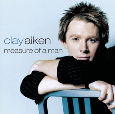 Clay Aiken - Measure Of A Man (2003) [FLAC]