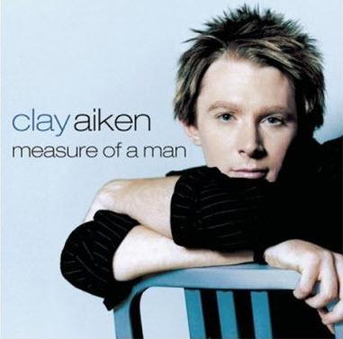 Clay Aiken - Measure Of A Man (2003) [FLAC]