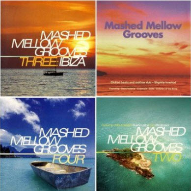 VA - Mashed Mellow Grooves (1999-2002)