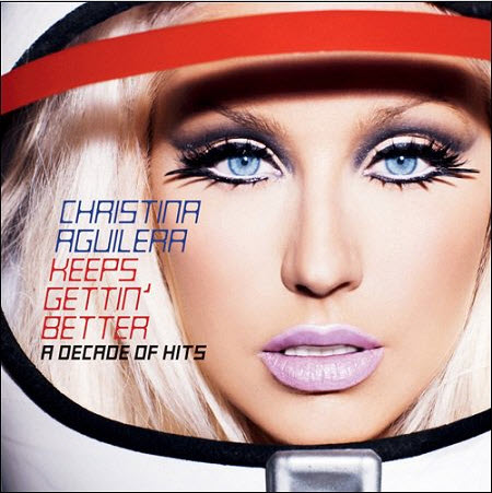 Christina Aguilera - Keeps Gettin' Better: A Decade of Hits (2008) [FLAC]