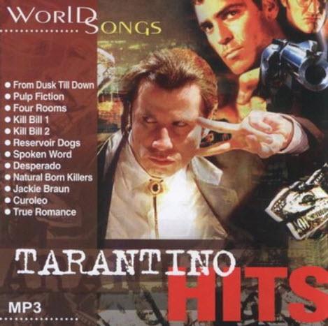 VA - Tarantino Hits. World Songs (OST) (2006)