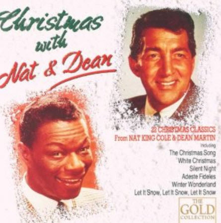 Nat King Cole & Dean Martin - Christmas With Nat & Dean