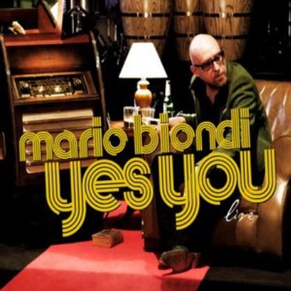 Mario Biondi - Yes You Live (2010)