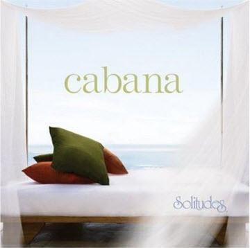 Dan Gibson's Solitudes � Cabana (2008)