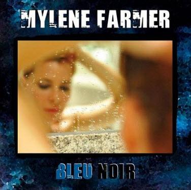 Mylene Farmer - Bleu Noir - 2010