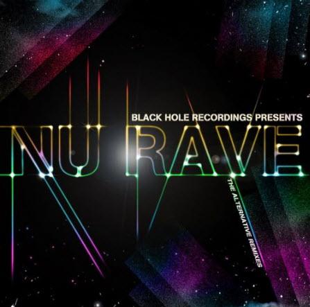 VA - Black Hole Recordings Presents NU Rave (2010)