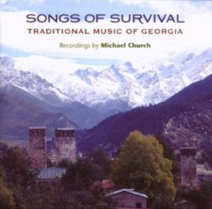 VA - Songs of Survival: Traditional Music of Georgia (2007)