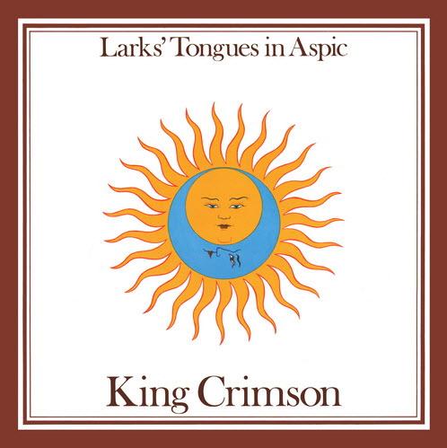 King Crimson - Larks Tongue in Aspic (Vinyl Rip 24/96) - 1973