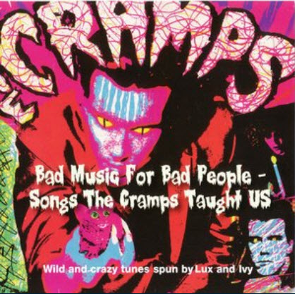 VA - Bad Music For Bad People: Songs The Cramps Taught Us (2009)