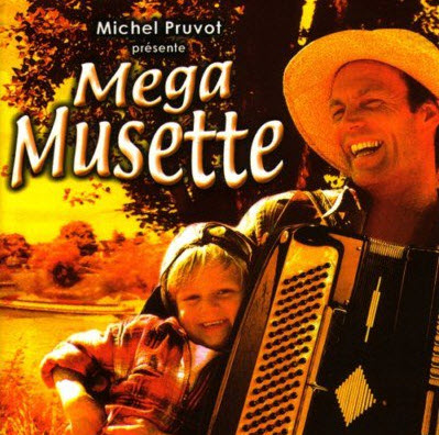 VA - Michel Pruvot presente: Mega Musette (4CD) 2000