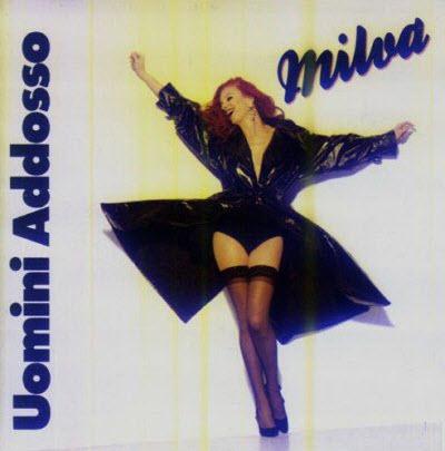 Milva - Uomini Addosso (1993)