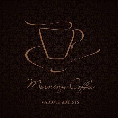VA - Morning Coffee (2011)