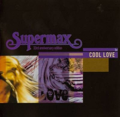 Supermax - Cool Love - 33rd Anniversary Edition (CD Box Set) 2008