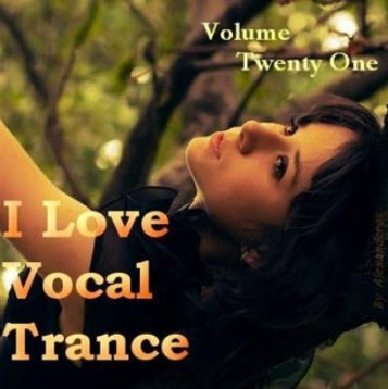 VA - AG: I Love Vocal Trance #21 ( 2011 )