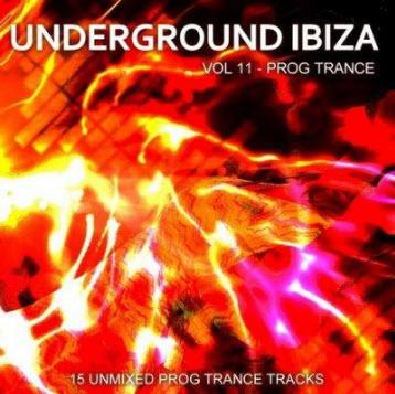 VA - Underground Ibiza Vol. 11 - Prog Trance (2011)