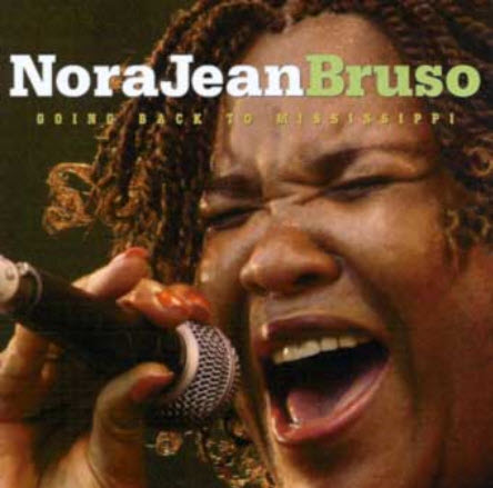 Nora Jean Bruso - Going Back To Mississippi (2004)