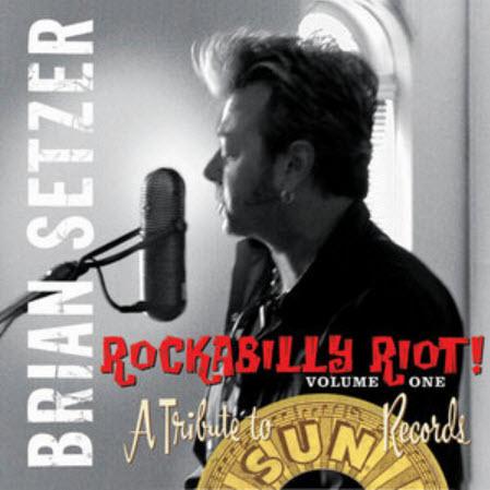 The Brian Setzer - Rockabilly Riot! - 2005