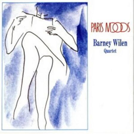 Barney Wilen - Paris Moods (2003)