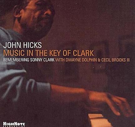 John Hicks � Music In The Key Of Clark (2001)