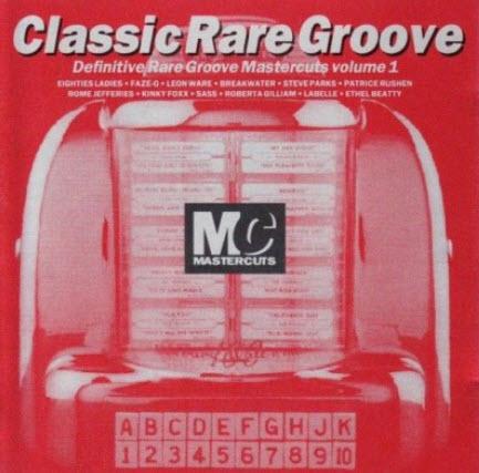 VA - Classic Rare Groove Mastercuts Vol.1 (1993)