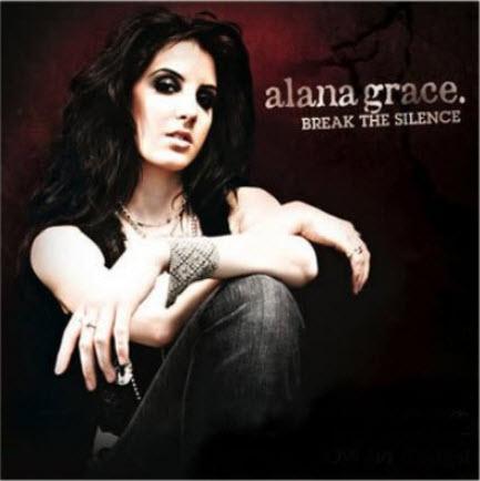 Alana Grace - Break The Silence (2009)