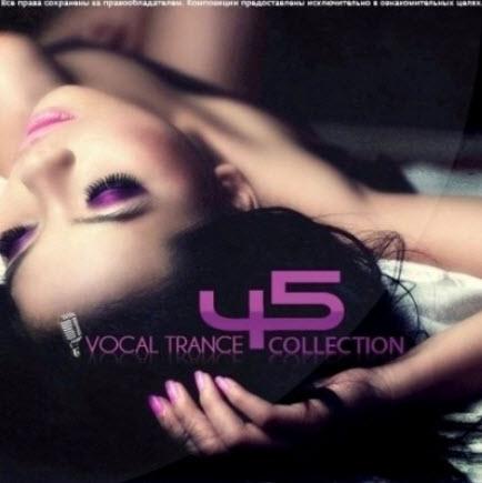 VA - Vocal Trance Collection Vol.45