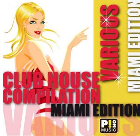 VA - Club House Compilation: Miami Edition (2010)