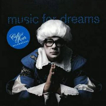 VA - Caf� del Mar Recommends Music For Dreams (2010)