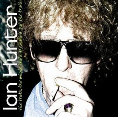 Ian Hunter - The Whole Truth And Nuthin' But The Truth (2005)