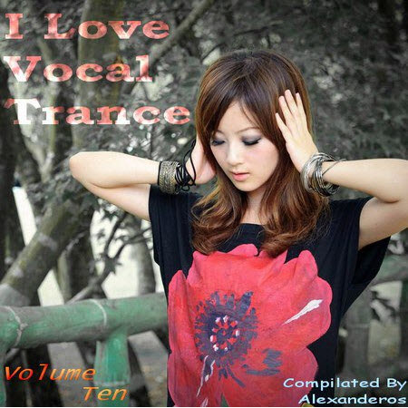 VA - AG: I Love Vocal Trance #10 (2010)