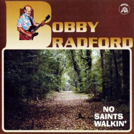 Bobby Bradford - No Saints Walkin' (2000)