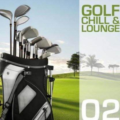 VA - Golf Chill & Lounge Vol.02 (2010)