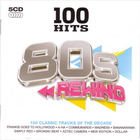 VA - 100 Hits 80s Rewind (5CD) - 2011