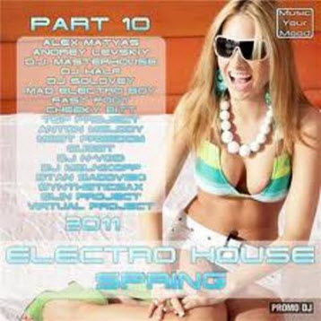 VA - Electro House Spring 2011 (Part 10)