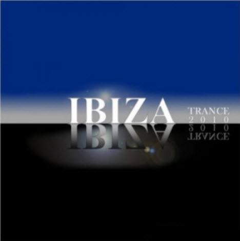 VA - Ibiza Trance (2010)