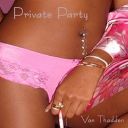Von Thadden - Private Party
