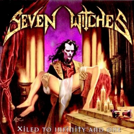 Seven Witches - Xiled to Infinity and One (2002)