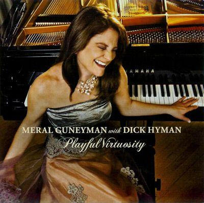 Meral Guneyman & Dick Hyman - Playful Virtuosity (2007)