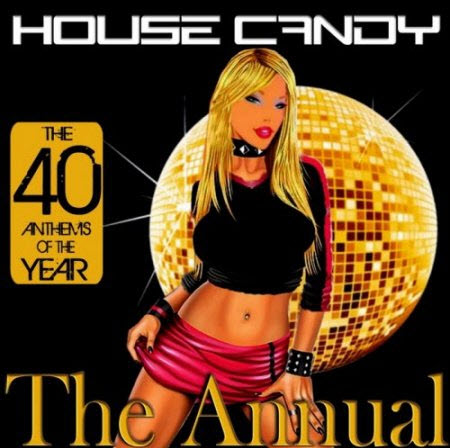 VA - House Candy: The Annual (2010)