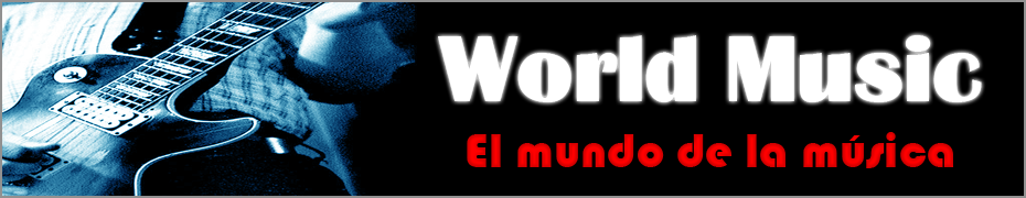 World Music - El mundo de la música